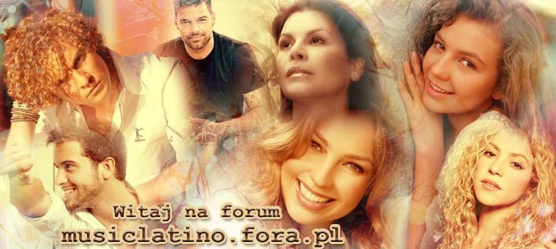Forum MUSIC LATINO Strona Główna